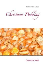Christmas Pudding - Céline saint-Charle